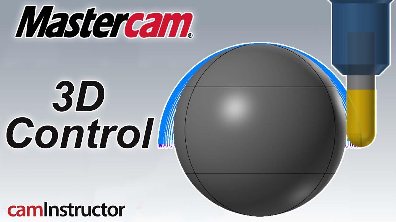 Mastercam 3D Toolpath Control