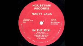 Nasty Jack - In The Mix! (Magic Mix)
