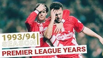 Liverpool's Premier League Years: 1993/94 Season