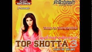 Jabse Mile Naina - DJ Maschevious - Top Shotta 3