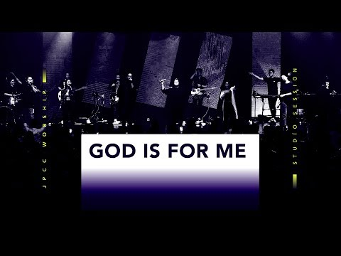 God Is For Me (Live) - JPCC Worship Youth