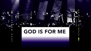 Download lagu God is for Me - JPCC Worship Youth