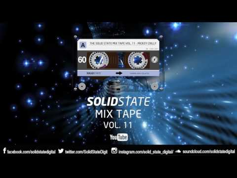 The Solid State Mix Tape Vol. 11 - Mickey Crilly