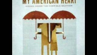 My American Heart  - The Shake (Awful Feeling), with lyrics