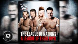 "WWE The League Of Nations 3rd & NEW Theme Song ""A League of Their Own"" 2015 ᴴᴰ"