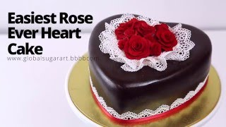 How To Make Heart Rose Cake | Fast & Fabulous | Global Sugar Art