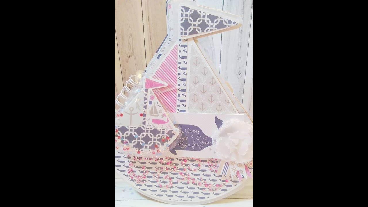 Papercraft ~Sail Away With Me~ Sail Boat Album | The Cutting Cafe'