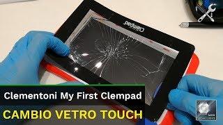 Clementoni My First Clempad | Sostituzione Cambio Vetro Touch