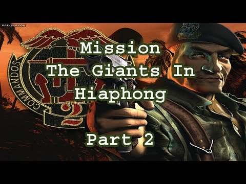 Hafiz Shahab - Commandos 2 Men of Courage - Mission - The Giant of Haiphong - Part 2 - Game |