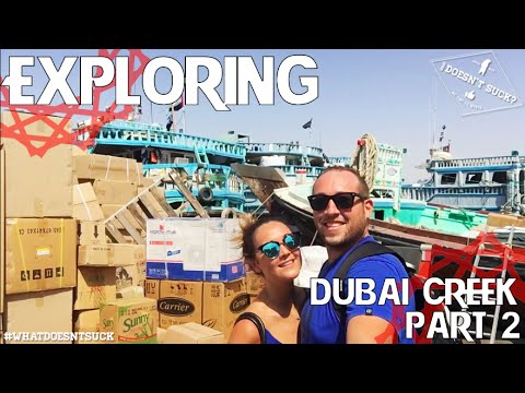 Exploring Dubai Creek - Part 2 (Abra Tour, Gold and Spice Souq)