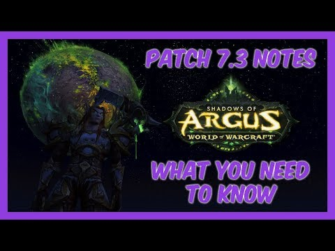Legion Patch 7.3 Patch Notes - New and Improved Features | World of Warcraft News