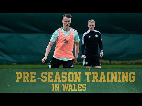 Pre-season training in Wales continues for the Bhoys
