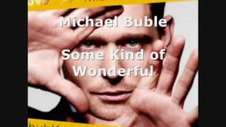Michael Buble - Some Kind of Wonderful