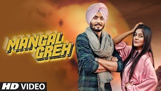 Mangal Greh: Hapee Boparai (Full Song) Jassi X | Kabal Saroopwali | Latest Punjabi Songs 2018
