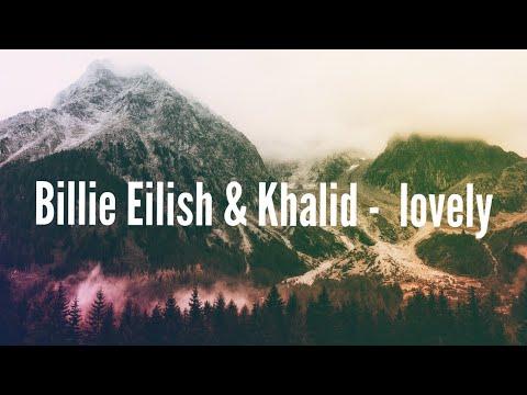 Billie Eilish & Khalid - lovely (1 Hour)