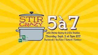 Stir Crazy 5 à 7 - Episode 23 - Sexy Science