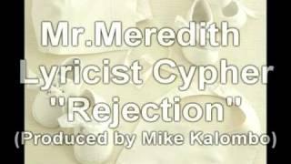 LYRICIST CYPHER - MR MEREDITH CALLIN OUT TIMOTHY DE LA GHETTO AKA TRAPHIK