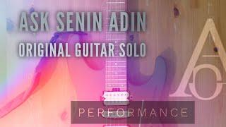 Akif Öz - Aşk Senin Adın (Erman Uysal) - Gitar Solosu