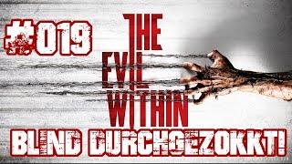 The Evil Within - #019 Neun & Zehn Die Rießenbabys - Blind Durchgezokkt! (PS4 Let