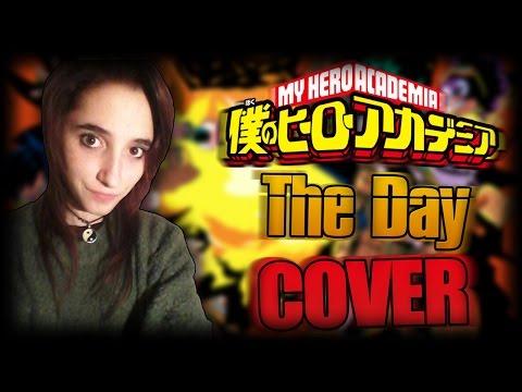 The Day •Opening Boku No Hero Academia• Cover Español
