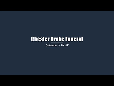 Chester Drake Funeral