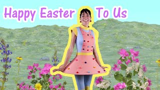 Easter Song For Kids   Dance And Sing Along   Happy Easter To Us