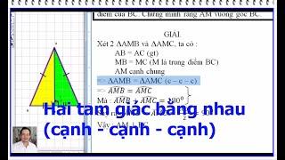 hai tam giác bằng nhau (cạnh - cạnh - cạnh) HÌNH HỌC 7