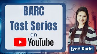BARC Test Series on YouTube|BARC Preparation Strategy|Exam Pattern|J Chemistry BARC Practice Series