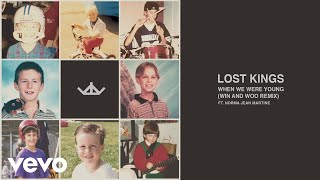 Lost Kings - When We Were Young Win And Woo    Ft. Norma Jean Martine