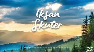 Download Iksan Skuter - Cinta Itu Adalah (Official Video Lyrics) Mp3