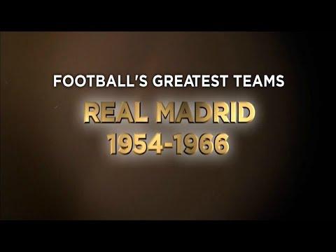 Football's Greatest Club Teams ● Real Madrid C.F. years 1954-1966