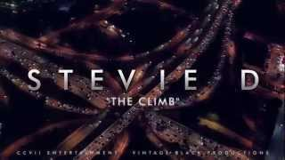 THE CLIMB - STEVIE D - VINTAGE BLACK PRODUCTIONS -- HD