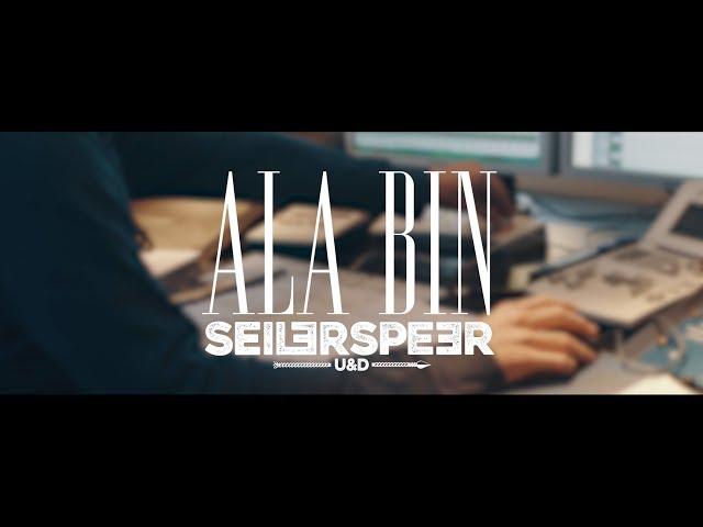 Seiler und Speer - Ala bin