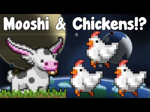 Mooshi & Chickens! More Glorious Livestock! FARMTIME! - Starbound Guide Nightly - GullofDoom