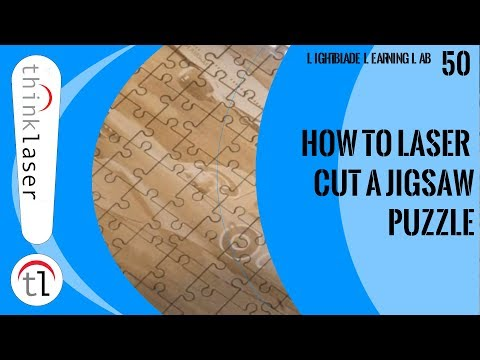How To Laser Cut a Jigsaw Puzzle (2019)