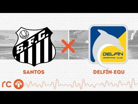 AO VIVO - Santos x Delfín - 10/03/2020 - Libertadores - Futebol RC