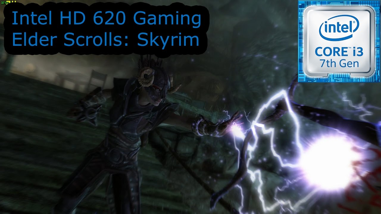 Intel HD 620 Gaming - Skyrim - i3-7100U, i5-7200U, i7-7500U, Kaby Lake