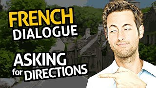 Learn French Conversation with OUINO™: Practice #24 (Asking for directions)