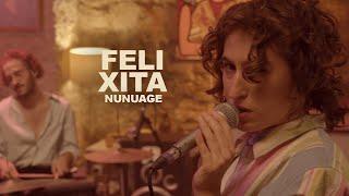 Felixita - Nunuages (live) | LES CAPSULES