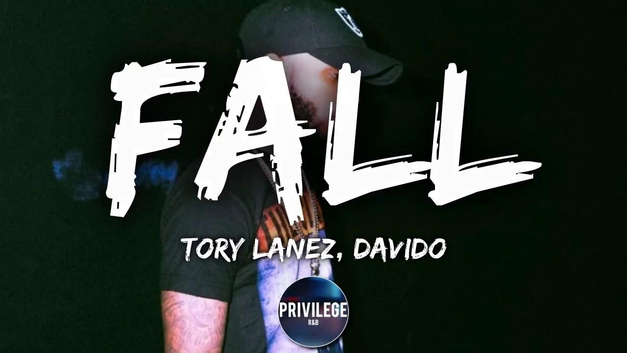 Tory Lanez - FALL ft. Davido (Lyrics) - YouTube