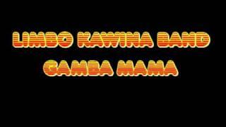 Limbo Kawina Band - Gamba mama (Baka grong aisa)