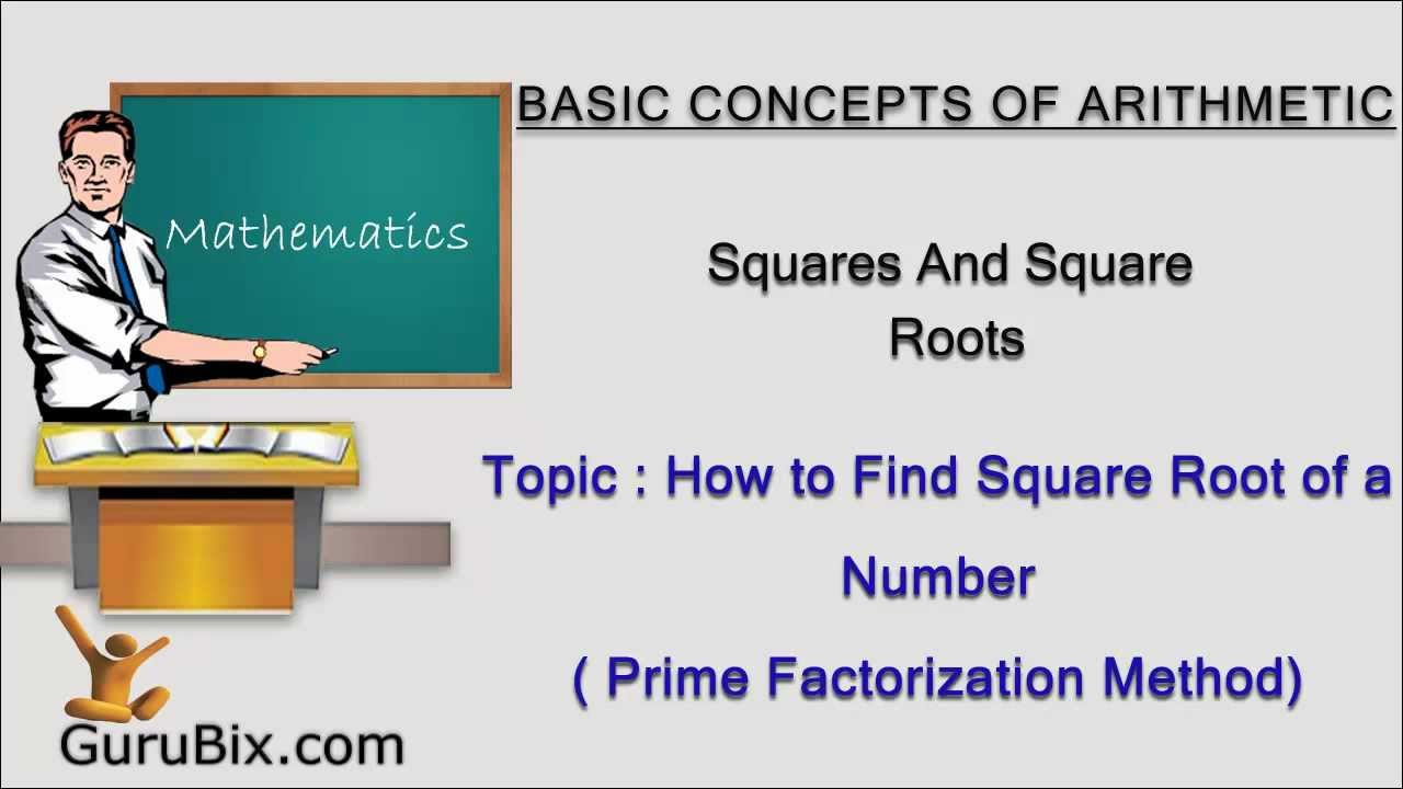 How To Find Square Root Of A Number Prime Factorization