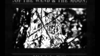 Watch Of The Wand  The Moon Midnight Will video