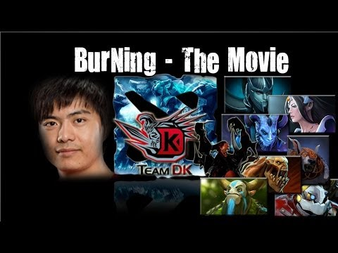 Dota 2 - DK.BurNing - The Movie