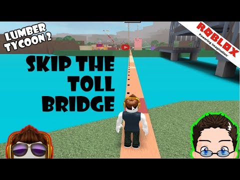 Roblox - Lumber Tycoon 2 - Bypass Toll Bridge, Tired Code -_-
