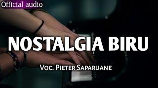 PIETER SAPARUANE - NOSTALGIA BIRU ( COVER KEYBOARD 2019)