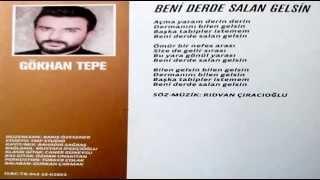 Gökhan Tepe - Beni Derde Salan Gelsin 2015 (Musa Eroğlu İle Bir Asır)