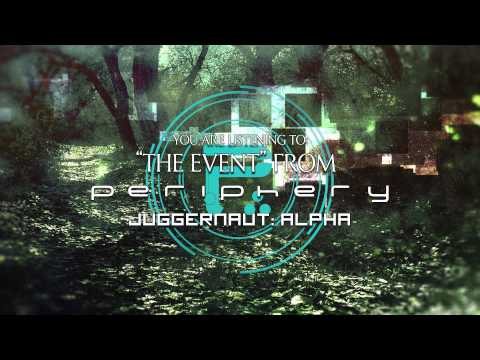 PERIPHERY - The Event