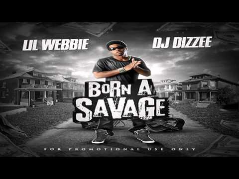 Lil Webbie - Hold Up (Free To Born A Savage Mixtape) + Lyrics