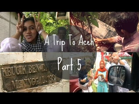 """""""A Trip To Aceh"""" (Day 5: Real Hometown.)"""